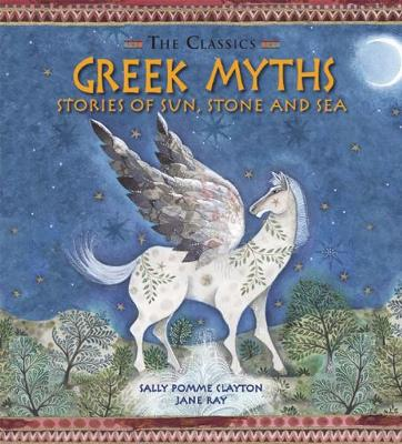GREEK MYTHS:STORIES OF SUN,STONE AND SEA Paperback