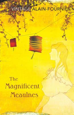 VINTAGE CLASSICS : THE MAGNIFICENT MEAULNES Paperback B FORMAT