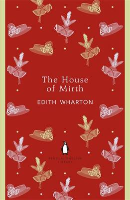 PENGUIN ENGLISH LIBRARY : THE HOUSE OF MIRTH Paperback B FORMAT