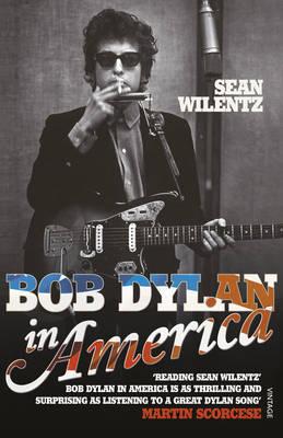 BOB DYLAN IN AMERICA Paperback B FORMAT