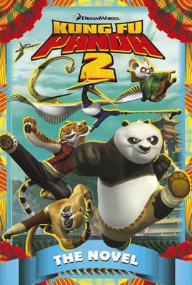 KUNG FU PANDA 2 THE NOVEL Paperback B FORMAT