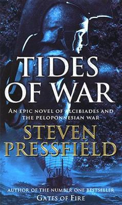 TIDES OF WAR AN EPIC NOVEL OF ALCIBIADES AND THE PELOPONNESIAN WAR Paperback A FORMAT
