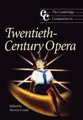 THE CAMBRIDGE COMPANION TO : TWENTIETH-CENTURY OPERA Paperback