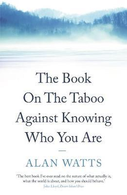 THE BOOK: ON THE TABOO AGAINST KNOWING WHO YOU ARE 3RD ED Paperback