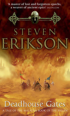 MALAZAN BOOK OF THE FALLEN 2: DEADHOUSE GATES Paperback B FORMAT