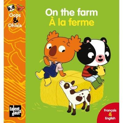 ON THE FARM-A LA FERME POCHE