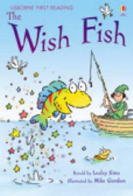 USBORNE FIRST READING 1: THE WISH FISH HC