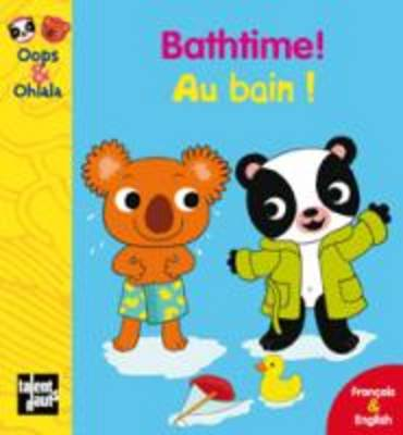 BATHTIME! - AU BAIN! POCHE