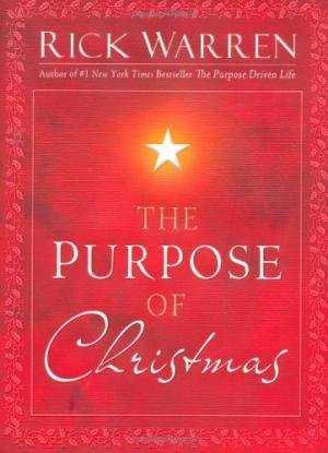 THE PURPOSE OF CHRISTMAS HC