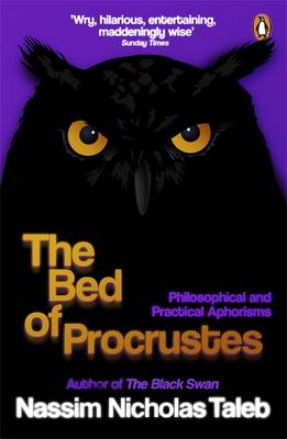 THE BED OF PROCRUSTES (PHILOSOPHICAL AND PRACTICAL APHORISMS) Paperback B FORMAT