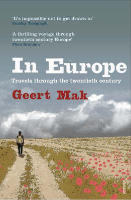 IN EUROPE (TRAVELS THROUGH THE TWENTIETH CENTURY) Paperback B FORMAT