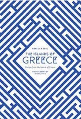 THE ISLANDS OF GREECE: RECIPES FROM ACROSS THE GREEK SEAS HC