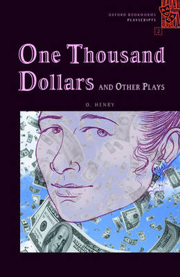 OBW PLAYSCRIPTS 2: ONE THOUSAND DOLLARS AND OTHER PLAYS @ - SPECIAL OFFER AND OTHER PLAYS @