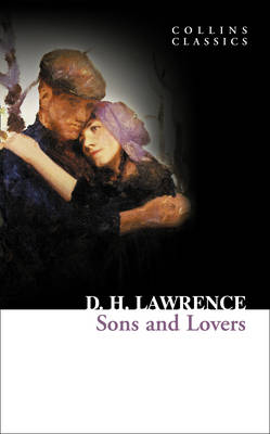 COLLINS CLASSICS : SONS AND LOVERS Paperback A FORMAT