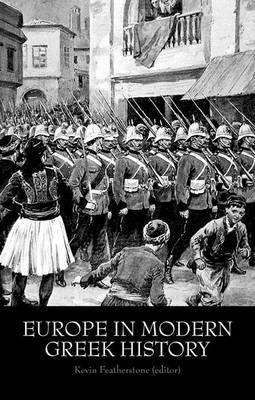 EUROPE IN MODERN GREEK HISTORY Paperback