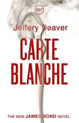 CARTE BLANCHE (A JAMES BOND NOVEL) HC