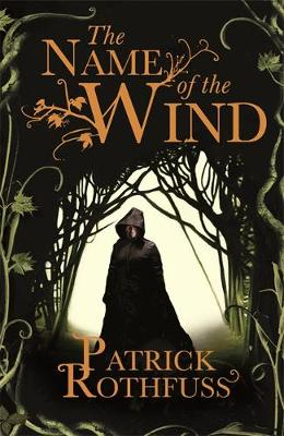 KINGKILLER CHRONICLE 1: THE NAME OF THE WIND Paperback B FORMAT