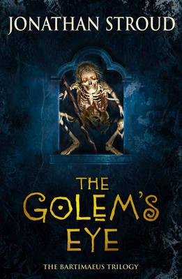 BARTIMAEUS TRILOGY 2: THE GOLEM'S EYE Paperback B FORMAT