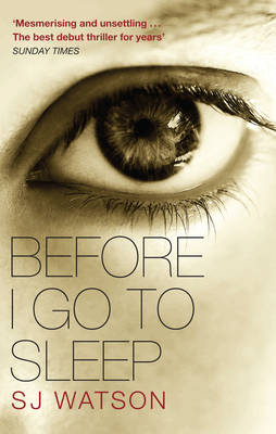 BEFORE I GO TO SLEEP Paperback A FORMAT