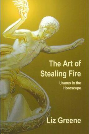 THE ART OF STEALING FIRE Paperback