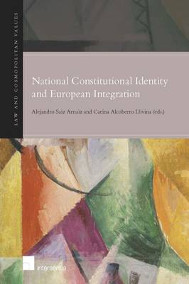 NATIONAL CONSTITUTIONAL IDENTITY AND EUROPEAN INTEGRATION Paperback