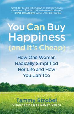 YOU CAN BUY HAPPINESS (AND IT'S CHEAP) Paperback