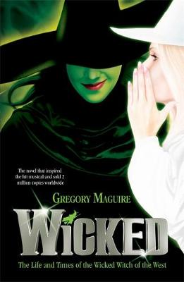 TR_WICKED YEARS 1: WICKED Paperback B FORMAT