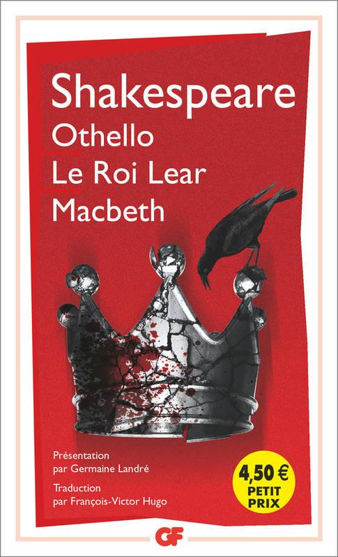 GF OTHELLO - MACBETH - LE ROI LEAR  POCHE