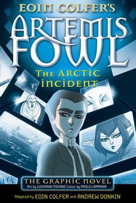 ARTEMIS FOWL : THE ARCTIC INCIDENT Paperback B FORMAT