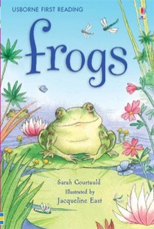 USBORNE FIRST READING 3: FROGS HC