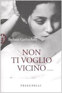 NON TI VOGLIO VICINO Paperback B FORMAT