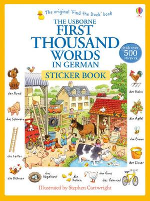 USBORNE : FIRST THOUSAND WORDS IN GERMAN (WITH 500 STICKERS)  Paperback