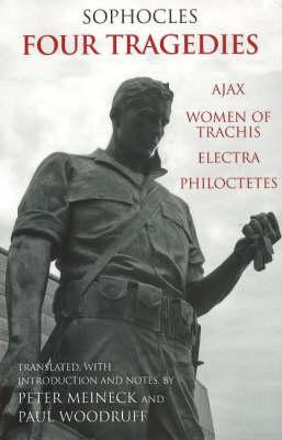 FOUR TRAGEDIES : AJAX, WOMEN OF TRACHIS, ELECTRA, PHILOCTETES Paperback