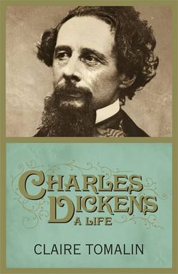 CHARLES DICKENS: A LIFE HC