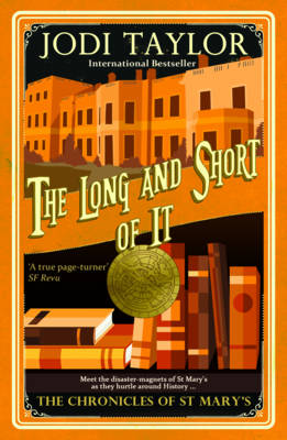 THE LONG AND THE SHORT OF IT : THE CHRONICLES OF ST MARY SERIES Paperback