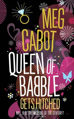 QUEEN OF BABBLE GETS HITCHED WILL IT BE THE WEDDING OF THE CENTURY? Paperback B FORMAT