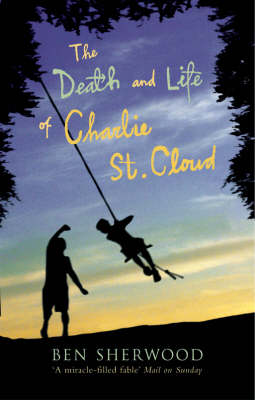 THE DEATH AND LIFE OF CHARLIE ST. CLOUD Paperback B FORMAT