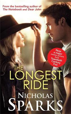 THE LONGEST RIDE (FILM TIE-IN) Paperback A FORMAT