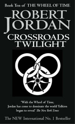 THE WHEEL OF TIME 10: CROSSROADS OF TWIGHLIGHT Paperback A FORMAT