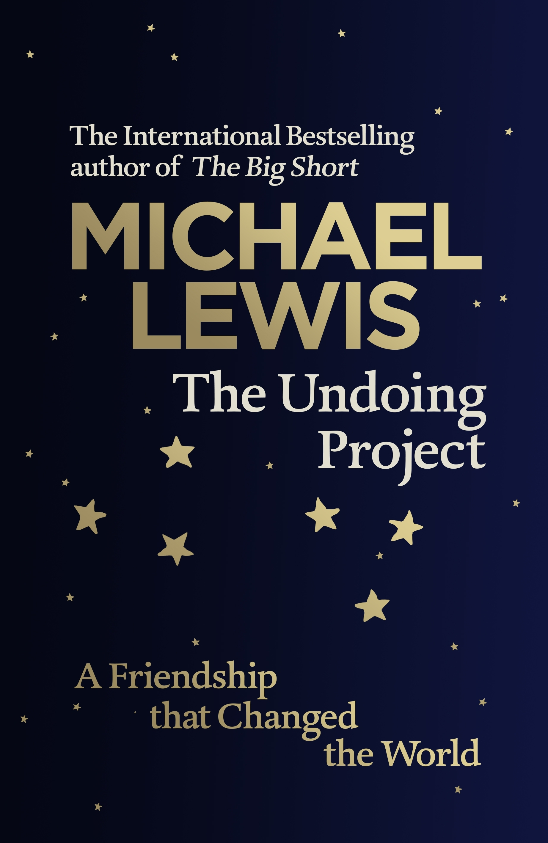 THE UNDOING PROJECT: A FRIENDSHIP THAT CHANGED THE WORLD  HC