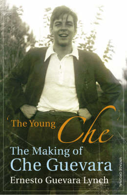 VINTAGE ORIGINALS THE YOUNG CHE MEMORIES OF CHE GUEVARA Paperback B FORMAT