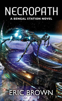 BENGAL STATION TRILOGY 1: NECROPATH Paperback A FORMAT