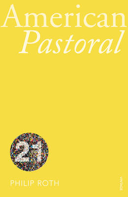 VINTAGE 21TH ANNIVERSARY EDITION : AMERICAN PASTORAL Paperback B FORMAT