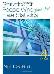 STATISTIC FOR PEOPLE WHO (THINK THEY) HATE STATISTICS 4TH ED Paperback