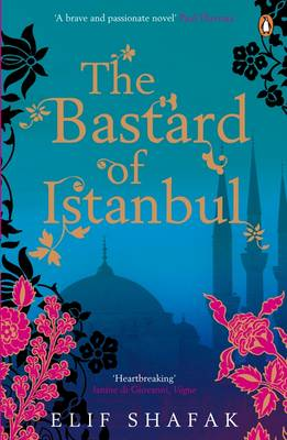 THE BASTARD OF ISTANBUL Paperback B FORMAT