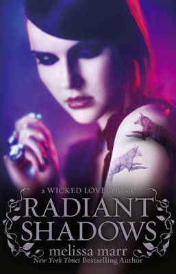 WICKED LOVELY 4: RADIANT SHADOWS Paperback B FORMAT