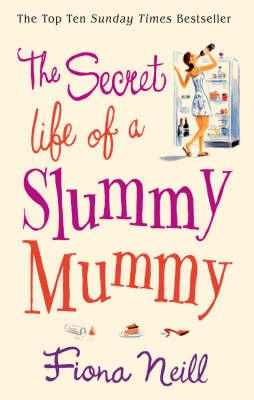 THE SECRET LIFE OF A SLUMMY MUMMY Paperback A FORMAT