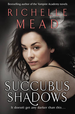 GEORGINA KINCAID 5: SUCCUBUS SHADOWS Paperback B FORMAT