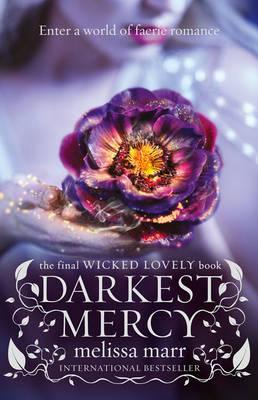 WICKED LOVELY 5: DARKEST MERCY Paperback B FORMAT