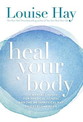 HEAL YOUR BODY Paperback B FORMAT